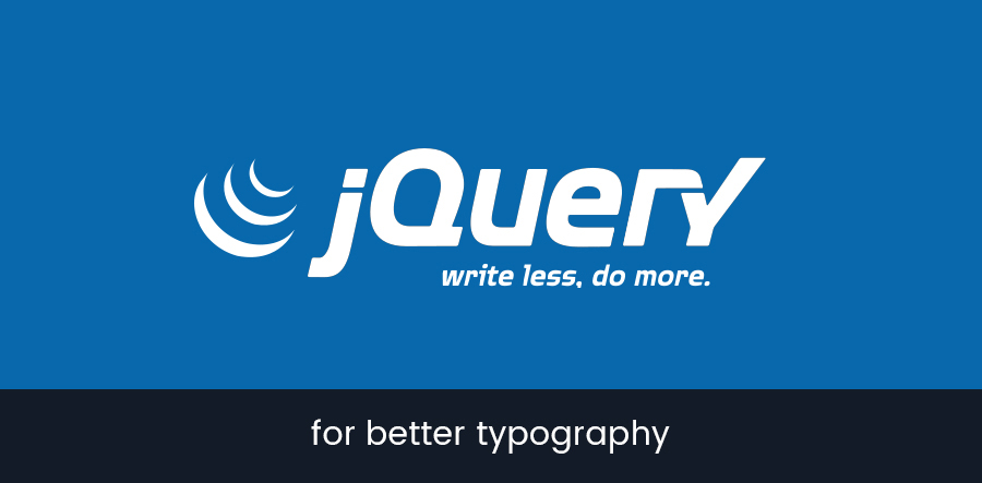 9 Super useful jQuery plugins for better typography